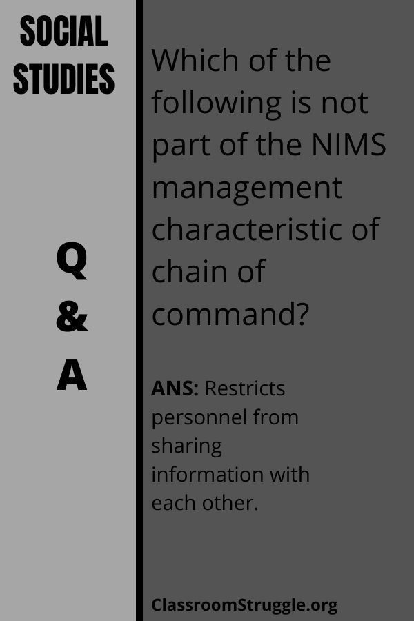 Which of the following is not part of the NIMS management characteristic of chain of command?