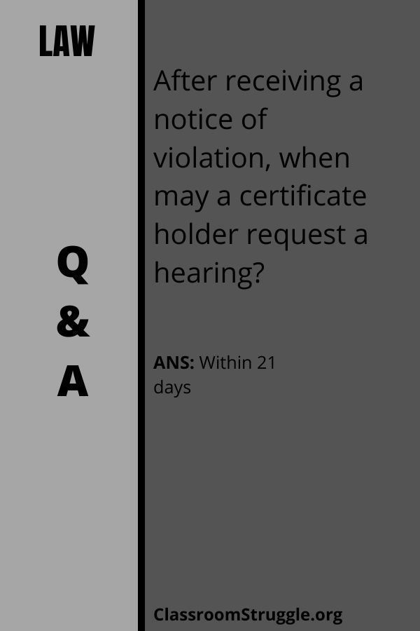 After receiving a notice of violation, when may a certificate holder request a hearing?