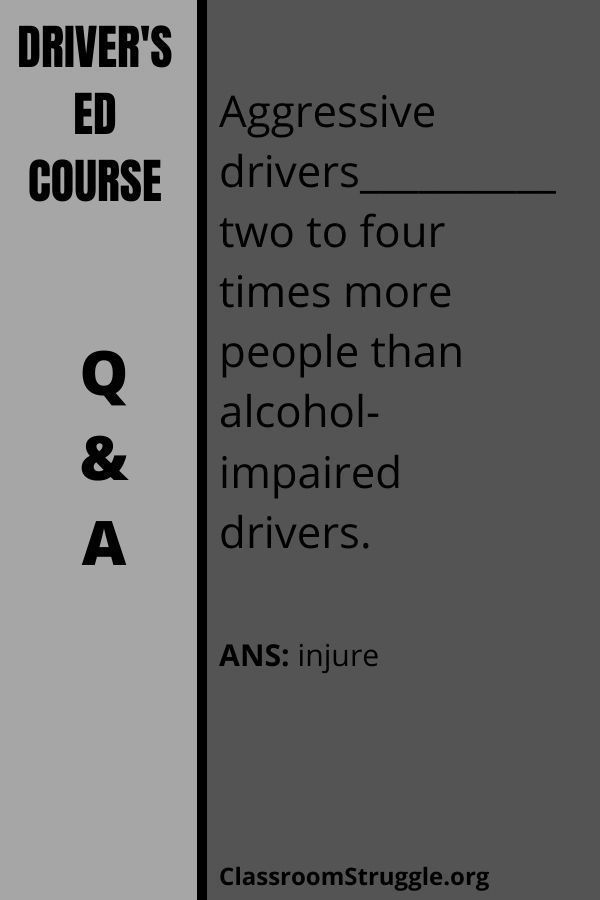 Aggressive drivers__________two to four times more people than alcohol-impaired drivers.