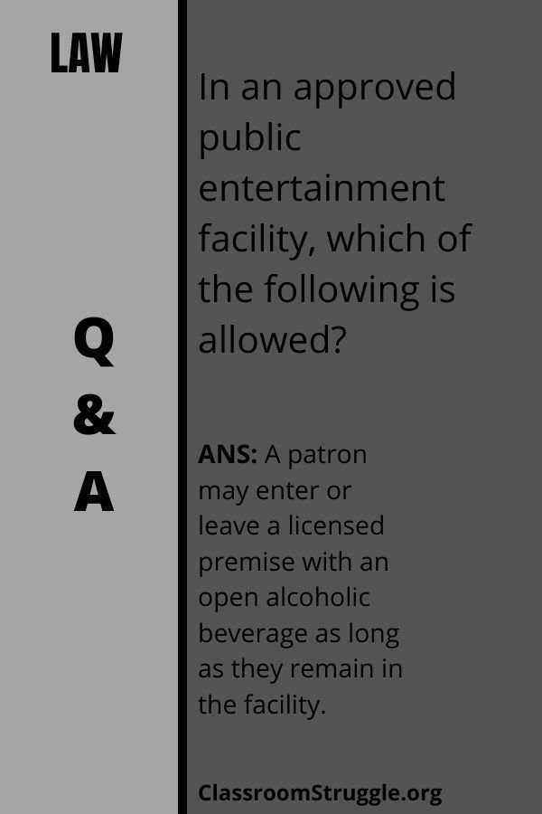 In an approved public entertainment facility, which of the following is allowed?