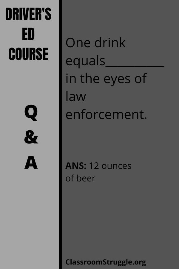 One drink equals__________ in the eyes of law enforcement.