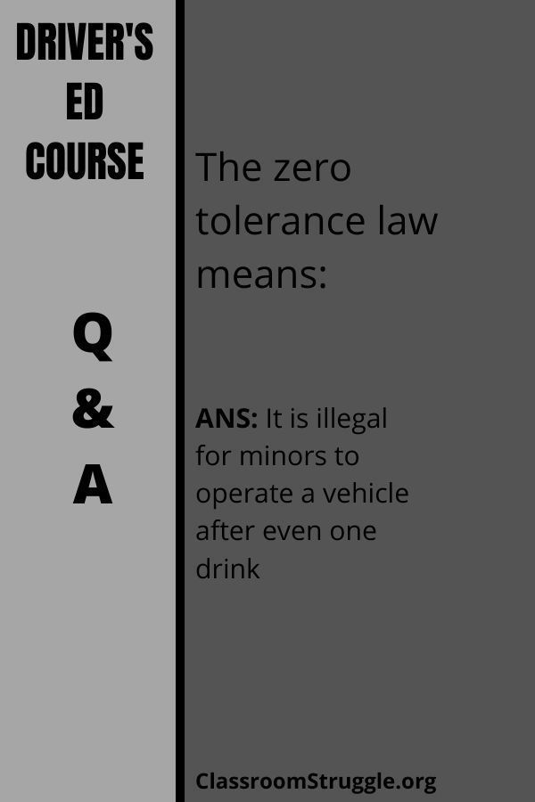 The zero tolerance law means: