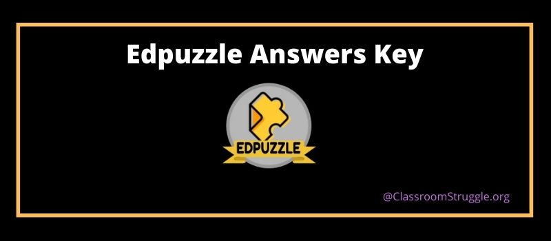 edpuzzle answers key
