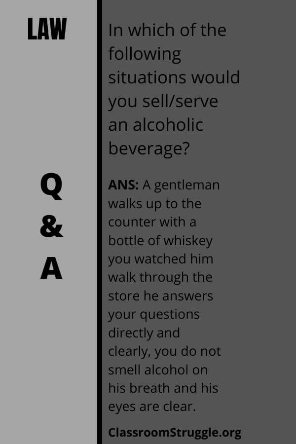 In which of the following situations would you sell/serve an alcoholic beverage?